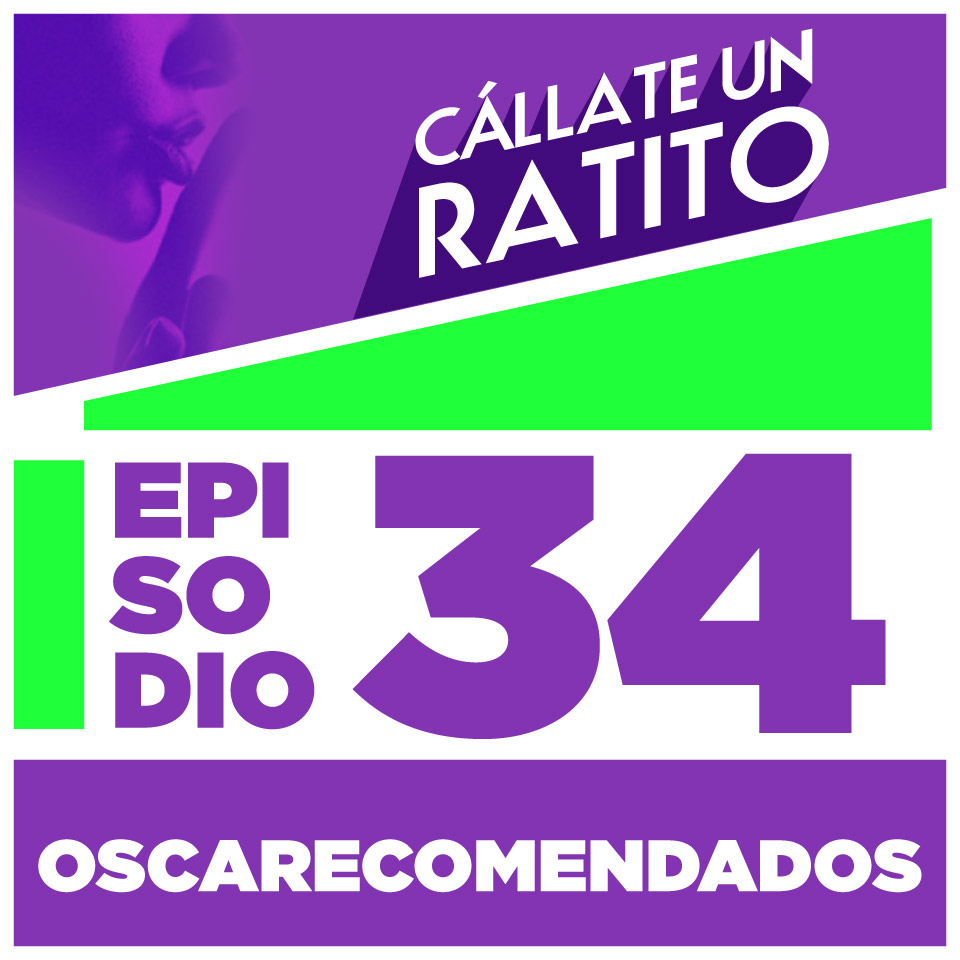 Podcast Ecuador – Cállate un ratito – Episodio 34